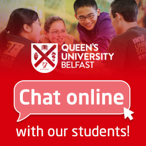 Queen's University Belfast. Chat online with our students!